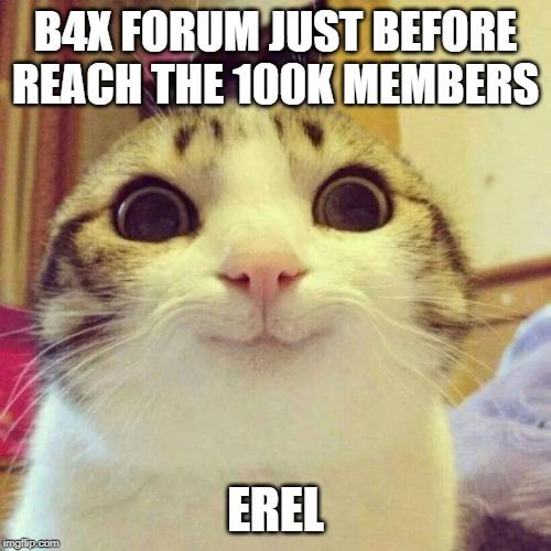 B4X Forum just before reach the 100k members.jpg